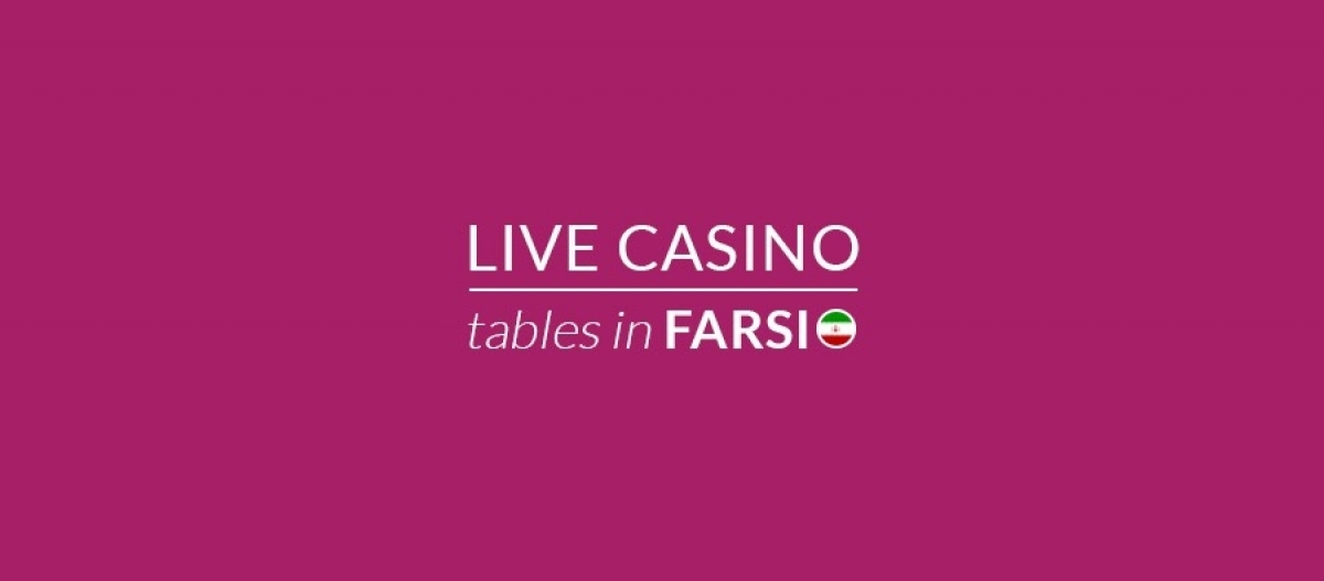 BetConstruct Adds Farsi Tables to Its Live Casino
