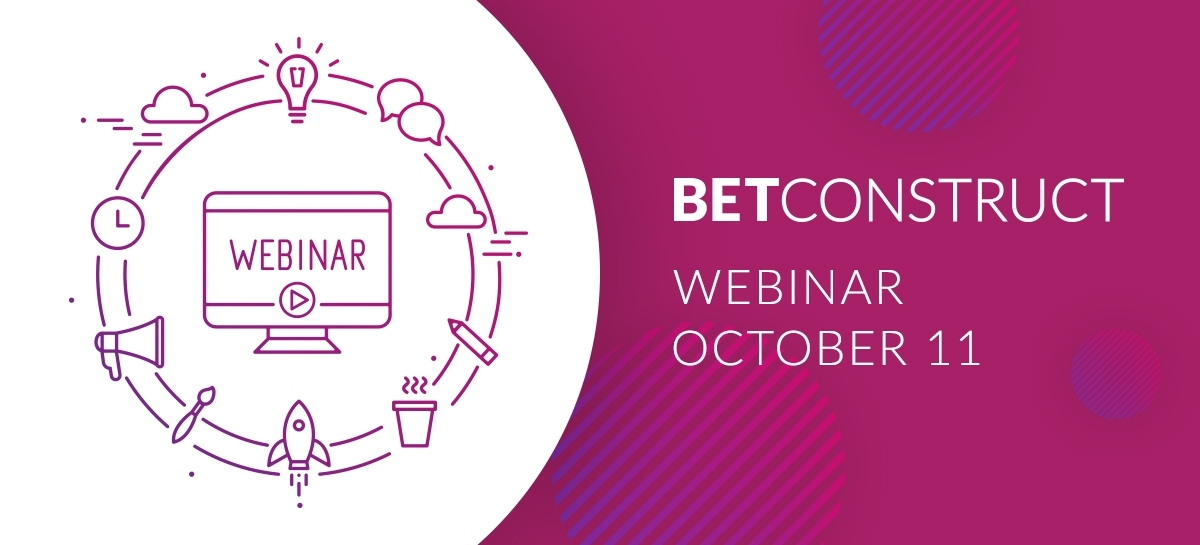 BetConstruct Webinar Series Starts Next Month