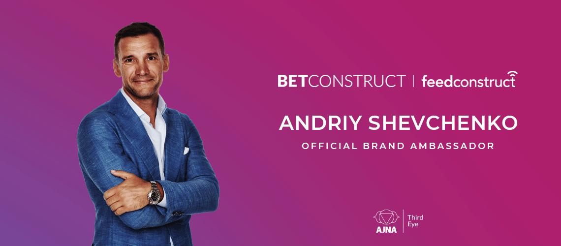 Andriy Shevchenko as Brand Ambassador for BetConstruct and FeedConstruct