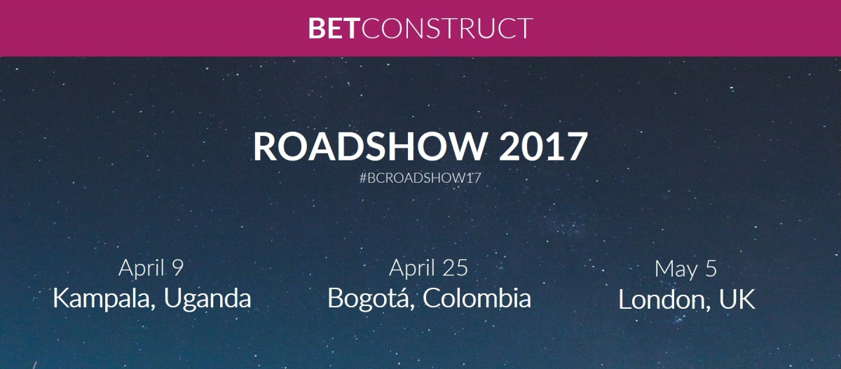 BetConstruct Roadshow 2017: Kampala, Bogota and London